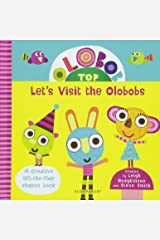 Olobob Top: Let's Visit the Olobobs Board book