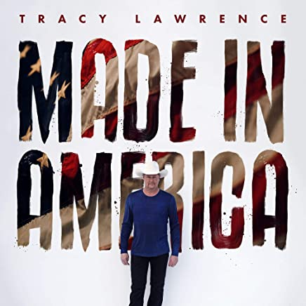 NEW! Mediafire Tracy Lawrence - Made In America Album [Full Download