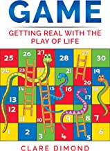 GAME: Getting real with the play of life