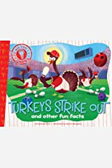 Turkeys Strike Out: and other fun facts (Did You Know?) Kindle Edition