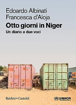 Otto giorni in Niger: Un diario a due voci (Italian Edition)