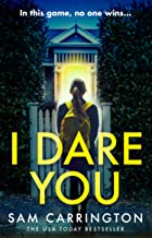 I Dare You: The gripping new crime thriller from the no. 1 ebook bestseller
