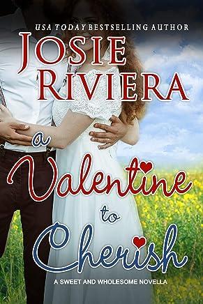 A Valentine To Cherish:: A Sweet and Wholesome Christian Novella (Cherish Series Book 3)