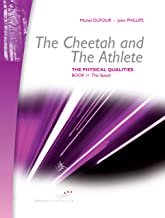 The Cheetah and the Athlete (The physical qualities Book 2)