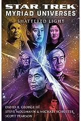 Star Trek: Myriad Universes #3: Shattered Light (Star Trek: The Next Generation) Kindle Edition