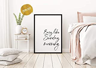 Arvier Easy Like Sunday Morning Print Bedroom Prints Bedroom Wall Art Bedroom Decor Typography Art Quote Print Wall Art Framed Wall Art