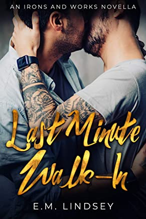 Last-Minute Walk-In (Irons and Works Novellas Book 1) (English Edition)
