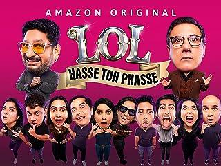 LOL - Hasse toh Phasse -Season 1