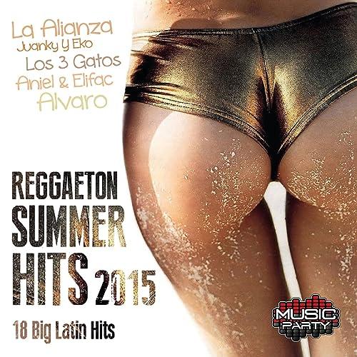 371338ffa46 Reggaeton Summer Hits 2015 - 18 Big Latin Hits by Various artists on ...
