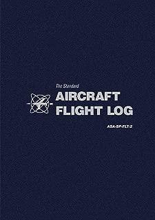 The Standard Aircraft Flight Log: ASA-SP-FLT-2