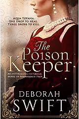 The Poison Keeper: An enthralling historical novel of Renaissance Italy (Italian Renaissance Series) Kindle Edition