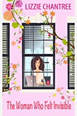 The woman who felt invisible: A gorgeous romance about following your dreams and listening to your heart Kindle Edition