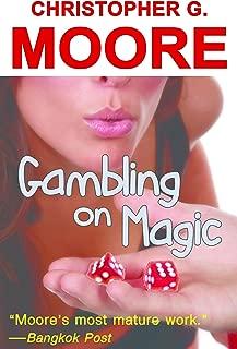 Gambling on Magic: A Casino Heist Novel