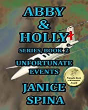 Abby & Holly Series Book 2: Unfortunate Events (English Edition)