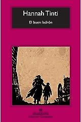 El buen ladrón (Compactos Anagrama) (Spanish Edition) Paperback