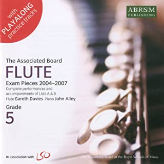 Flute Exam Pieces, 2004-2007, Grades 5: Complete Performances and Accompaniments of Lists A and B