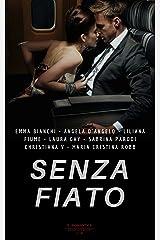 Senza Fiato (Italian Edition) Kindle Edition