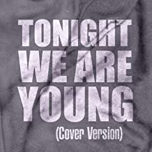 Tonight We Are Young (Cover Version) - Single