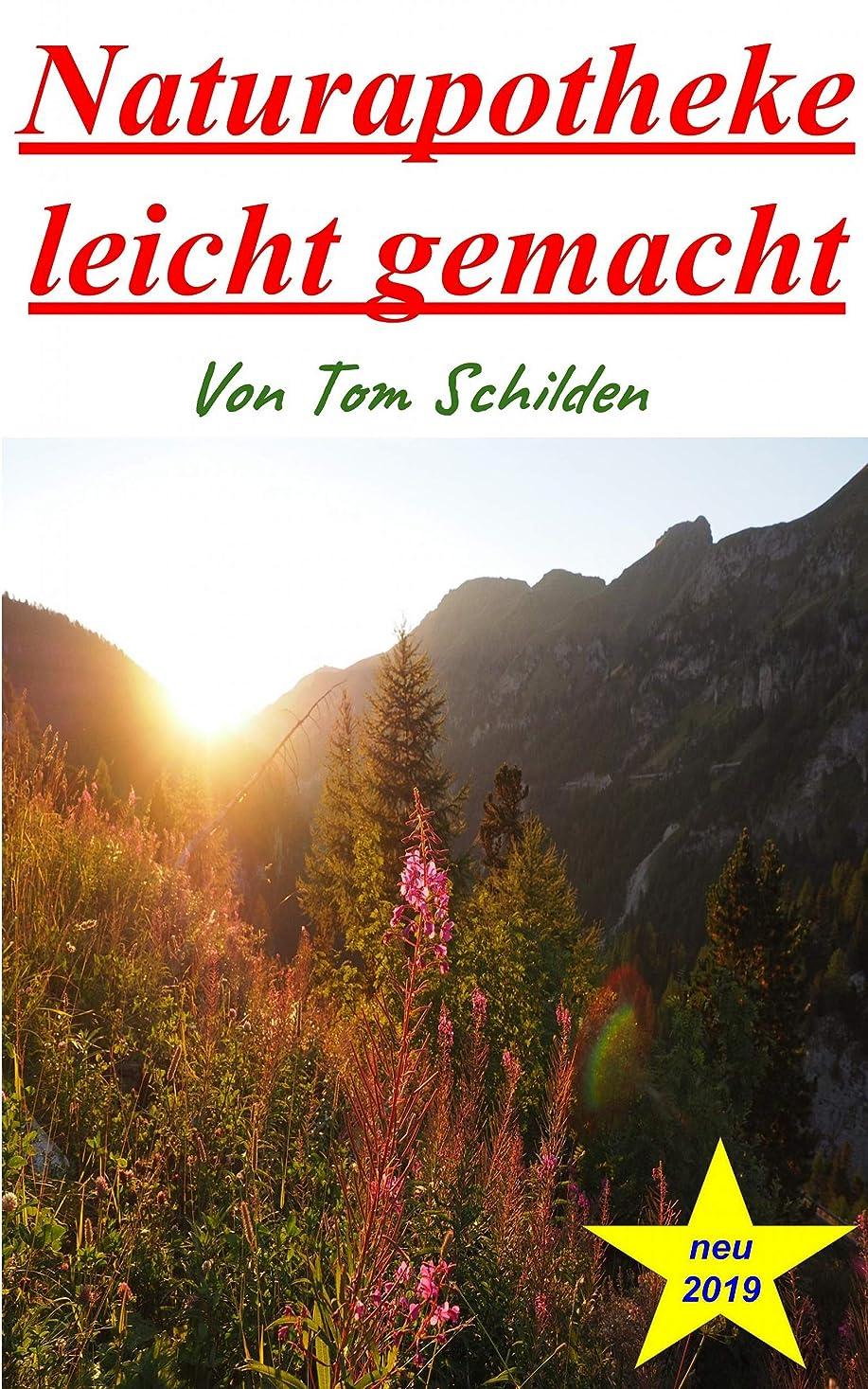 Naturapotheke leicht gemacht (German Edition)