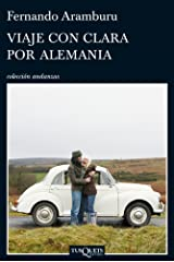 Viaje con Clara por Alemania (Andanzas) (Spanish Edition) Format Kindle