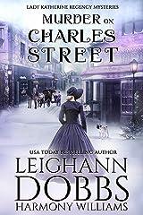 Murder on Charles Street (Lady Katherine Regency Mysteries Book 5) Kindle Edition