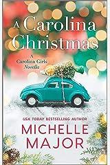A Carolina Christmas (The Carolina Girls) Kindle Edition