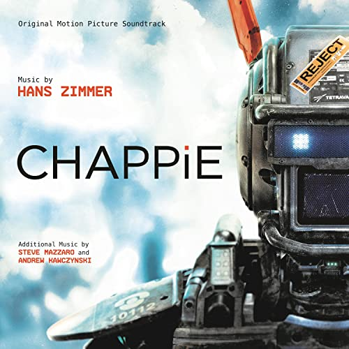 Chappie (Original Motion Picture Soundtrack) by Hans Zimmer ...