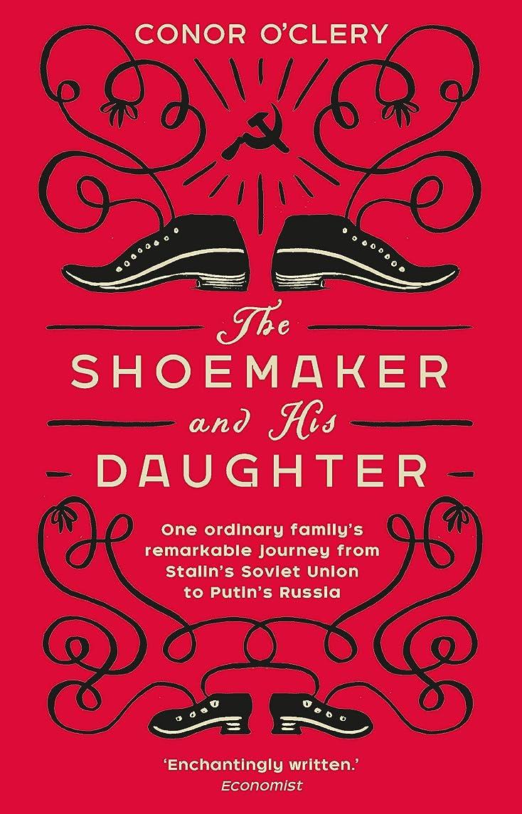 エレガント分析的な揮発性The Shoemaker and his Daughter (English Edition)