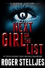 Next Girl On The List - A serial killer crime thriller (McRyan Mystery Thriller and Suspense Series Book) (McRyan Mystery Series Book 7)