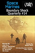 Space Marines (Boundary Shock Quarterly Book 14)