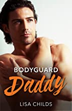 Bodyguard Daddy (Bachelor Bodyguards Book 2)