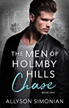 The Men of Holmby Hills: Chase (The Holmby Hills Series Book 1)