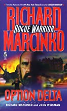 Option Delta: Rogue Warrior (Rogue Warrior series Book 7)