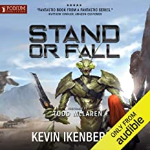 Stand or Fall: The Omega War, Book 4