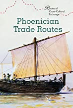 Phoenician Trade Routes (Routes of Cross-Cultural Exchange)