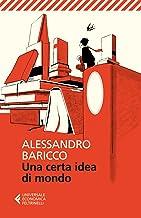 Una certa idea di mondo (Universale economica Vol. 8169)