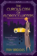 The Curious Case of Florence Winters: A 1920s Historical Cozy Mystery (Florence Winters Mystery Book 1) Kindle Edition