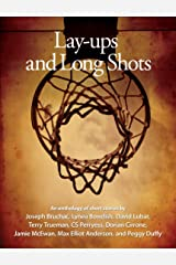 Lay-ups and Long Shots: Eight Short Stories Kindle Edition