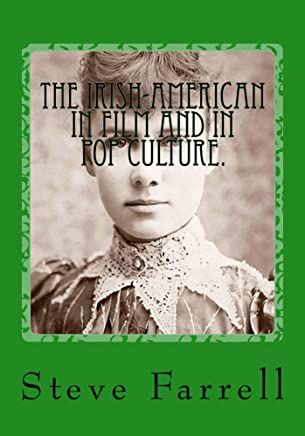 The Irish-American in Film & Pop Culture (English Edition)