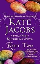 Knit Two (Friday Night Knitting Club Series)