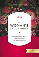 The NKJV, Woman's Study Bible, Full-Color, Ebook: Receiving God's Truth for Balance, Hope, and Transformation