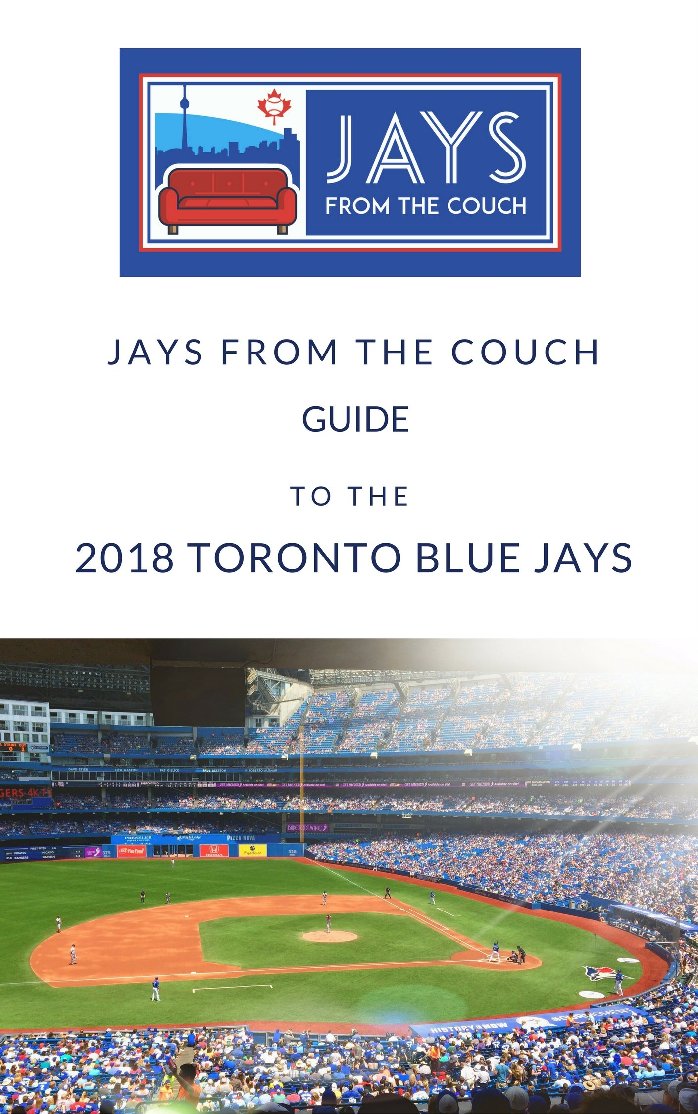 Jays From The Couch Guide To The 2018 Toronto Blue Jays (English Edition)