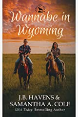 Wannabe in Wyoming (Antelope Rock Book 1) Kindle Edition