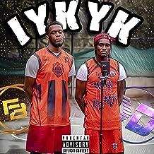 IYKYK [Explicit]