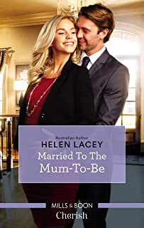 Married To The Mum-To-Be (The Cedar River Cowboys Book 4) (English Edition)
