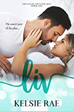 Liv: a second chance, pregnancy romance stand alone (Signature Sweethearts)