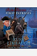 Rush Revere and the First Patriots: Time-Travel Adventures With Exceptional Americans (Audio CD) Audio CD