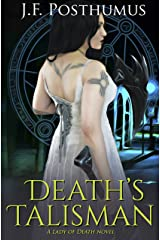 Death's Talisman: Book Two of the Lady of Death Kindle Edition