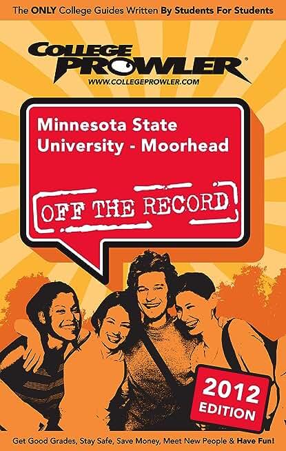 Minnesota State University - Moorhead 2012 (English Edition)