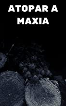 Atopar a maxia (Galician Edition)